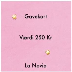 La Novia Gavekort Værdi 250,-